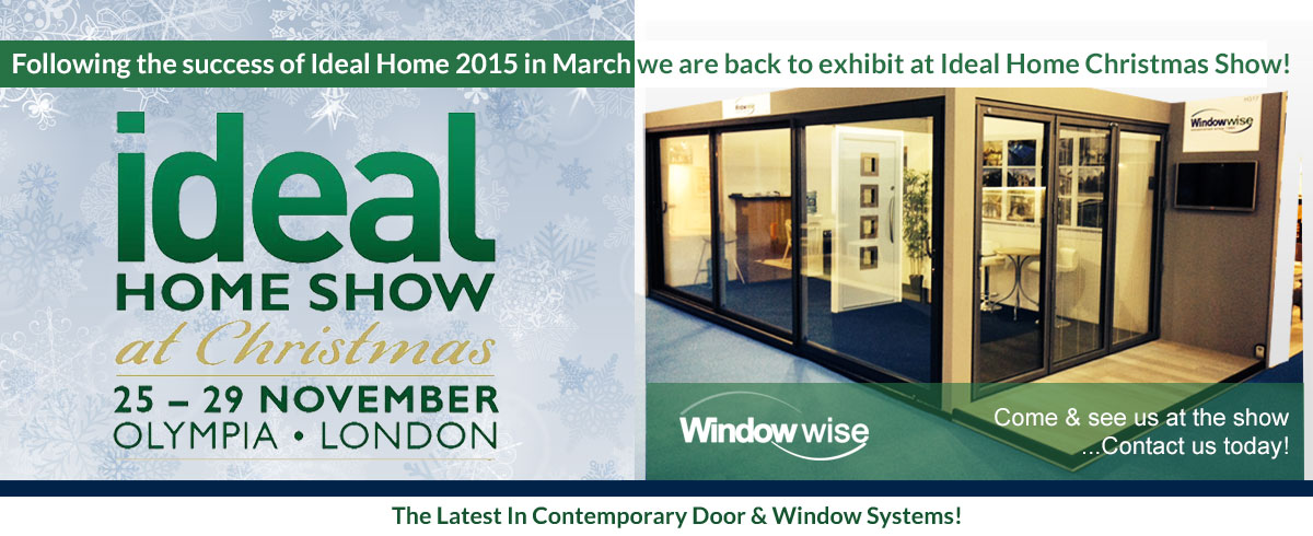 visit our exhibit at the ideal home christmas show window wise