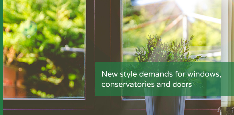Style demands for windows and doors
