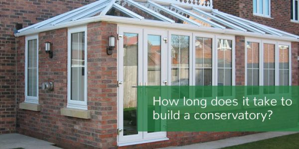 How long does it take to build a conservatory?
